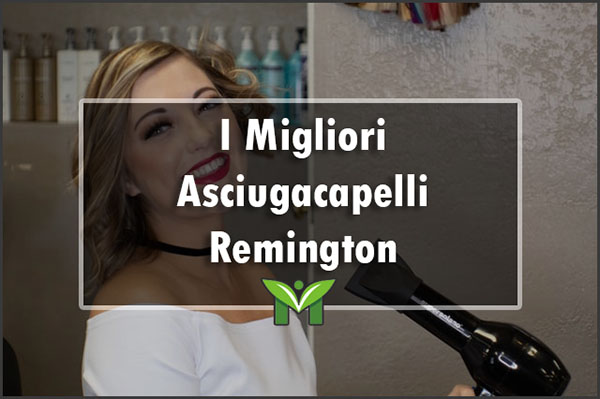 migliori-asciugacapelli-remington