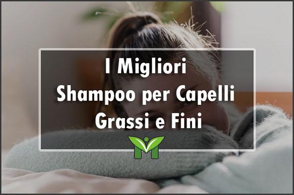 migliori-shampoo-capelli-grassi